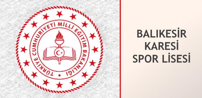BALIKESİR KARESİ SPOR LİSESİ