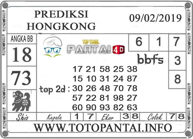 """Prediksi Togel """"HONGKONG"""" PANTAI4D 09 FEBRUARI 2019"""