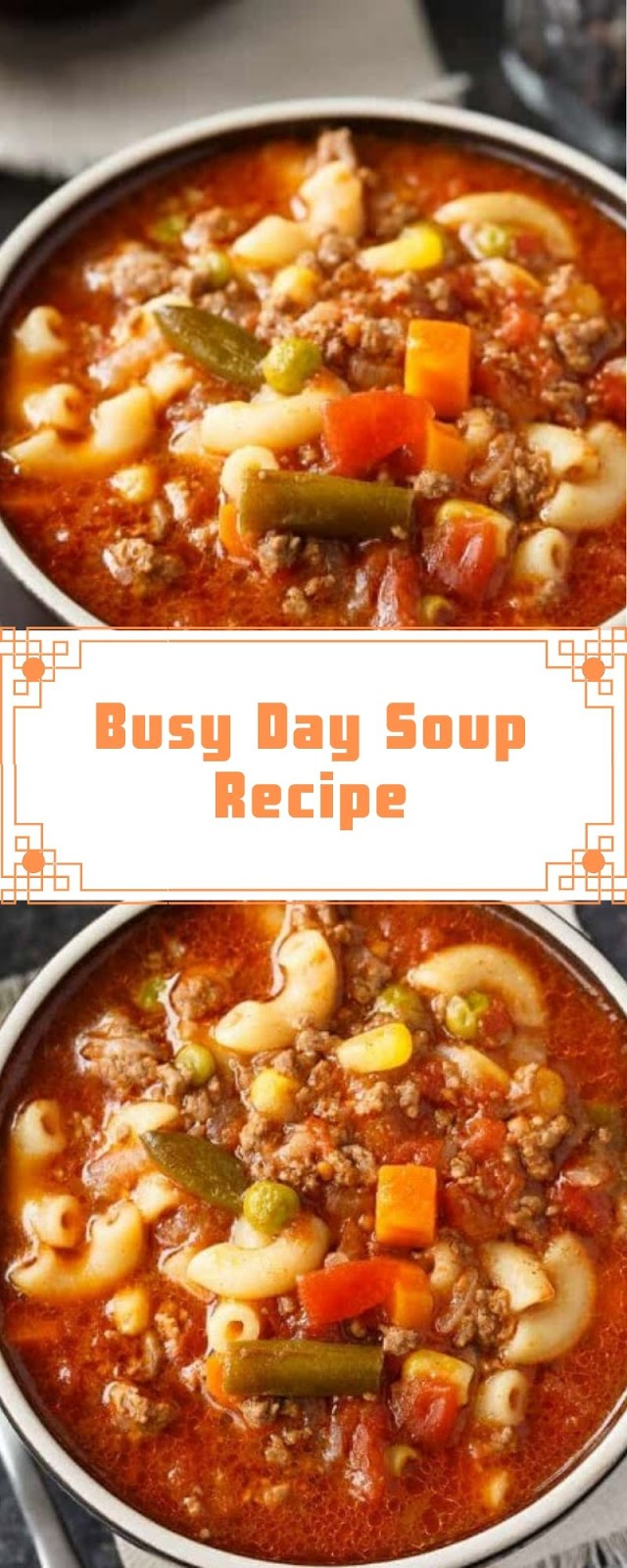 Busy Day Soup Recipe