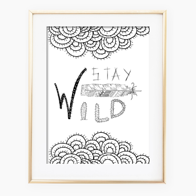 Stay Wild Quote Ink Art