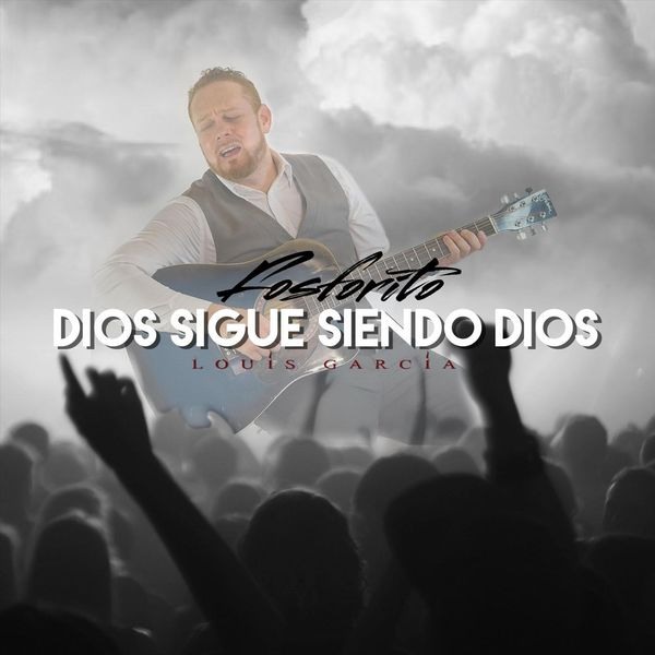 Louis Fosforito Garcia – Dios Sigue Siendo Dios (Single) 2021 (Exclusivo WC)