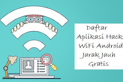 Daftar Aplikasi Hack WiFi Android Jarak Jauh Gratis