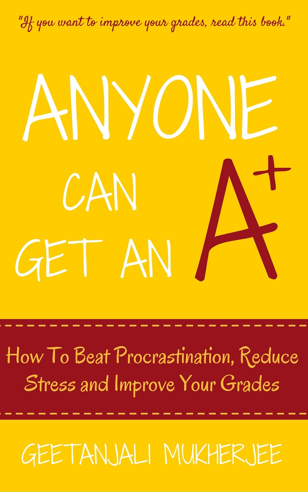 creativity work anyone can get an a how to beat anyone can get an a how to beat procrastination reduce stress and improve your grades