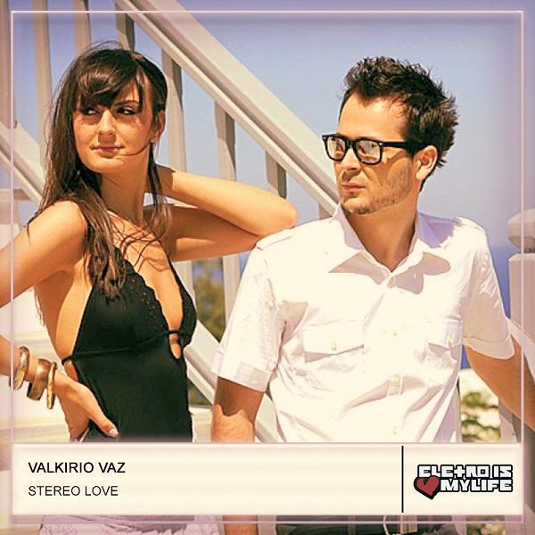 Edward Maya & Vika Jigulina - Stereo Love (Valkirio Vaz Remix)