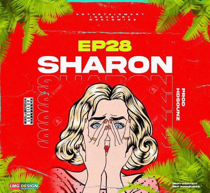 Music : EP28 - Sharon [prod hdsounz]