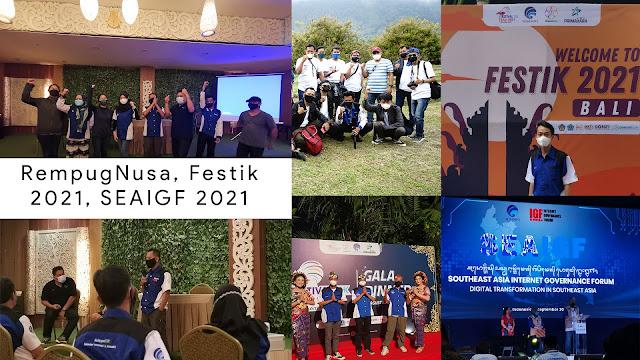 Ngapain aja kemarin ke Bali di musim PPKM ini ? - Ada FESTIK 2021, RURAL ICT CAMP bareng Rempug Nusa  KPCPEN dan acara SEAIGF ( Southeast Asia Internet Governance Forum )