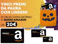"""Concorso """"Premi da Paura con Linkem"""" : vinci gratis ogni giorno 10 buoni Amazon da 20 euro"""