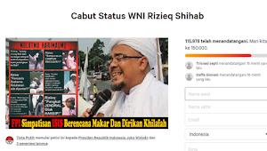 Petisi Cabut Status WNI Habib Rizieq Tembus 115 Ribu, Merangkak ke 150 Ribu Pendukung