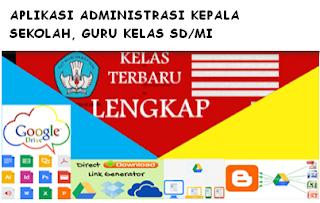 Download Software Contoh Format Aplikasi Buku Administrasi Kepala Sekolah Guru Kelas SD/MI Kurikulum 2013