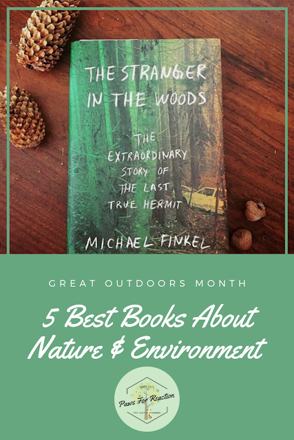 National Great Outdoors Month: 5 best nature and environment books