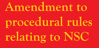 Amendment to procedural rules relating to National Savings Certificates Scheme