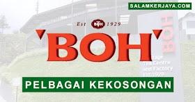 BOH Plantation Sdn Bhd Buka Pengambilan Pelbagai Kekosongan Jawatan Terkini ~ Mohon Sekarang!
