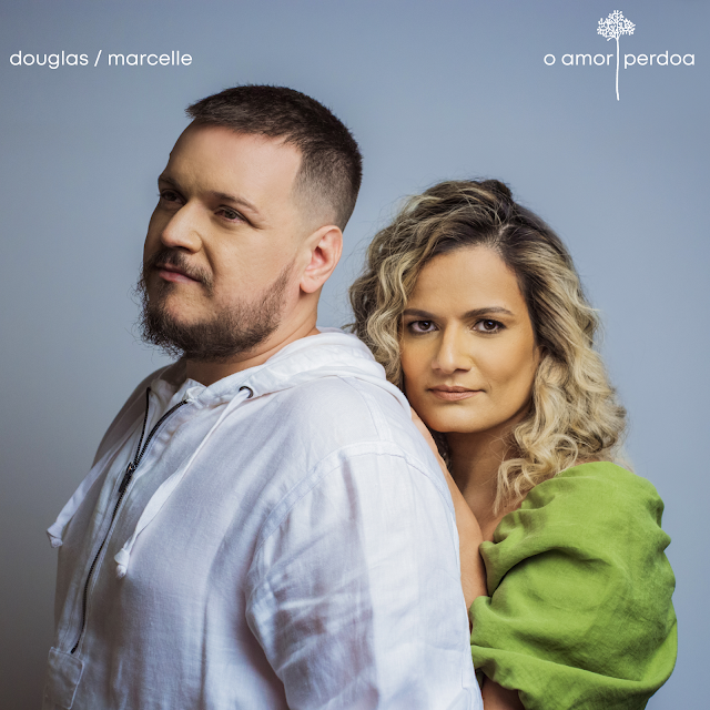 "Douglas e Marcelle de volta lançamentos, ""O Amor Perdoa"""
