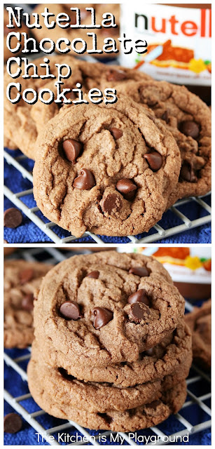 Nutella Chocolate Chip Cookies ~ Give chocolate chip cookies a little shake-up with a little Nutella hazelnut spread. They're the perfect sweet treat for the Nutella lover.  www.thekitchenismyplayground.com