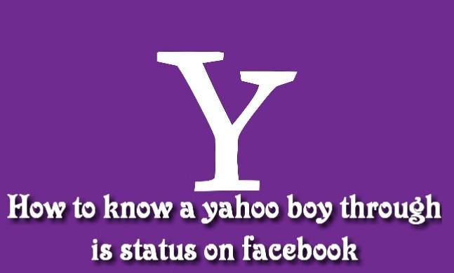 Yahoo boy status on facebook