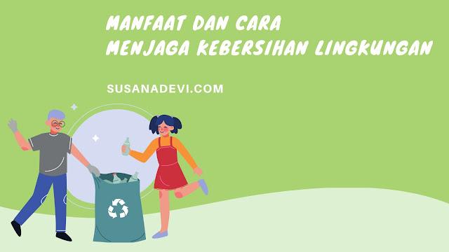 cara-menjaga-kebersihan-lingkungan