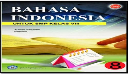 Buku Guru SMP/MTs Kelas 8 Mata Pelajaran Bahasa Indonesia Edisi Revisi Kurikulum 2013 Tahun 2017/2018