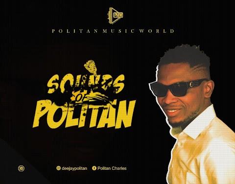 Mixtape: Dj Politan - Sounds Of Politan