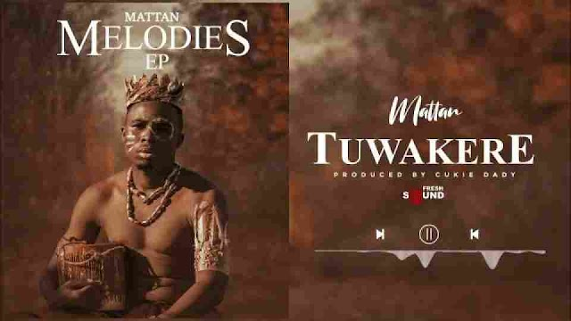Mattan ~ Tuwakere [DOWNLOAD AUDIO MP3]