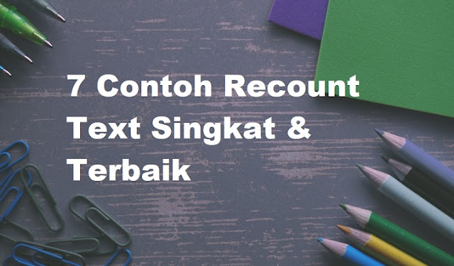 Contoh Recount Text