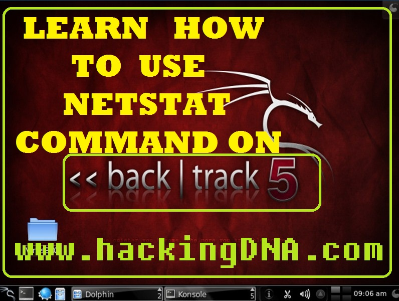 Learn how to use Netstat Commands On Backtrack 5 | HackingDNA