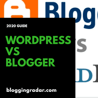 Blogger vs WordPress in 2020 - Which is Better for SEO, Traffic & Money
