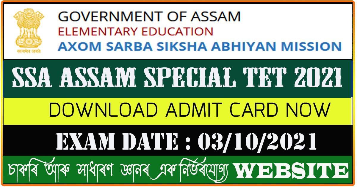 SSA Assam Special TET Exam 2021 Admit Card Download  - Exam Date 3rd October 2021