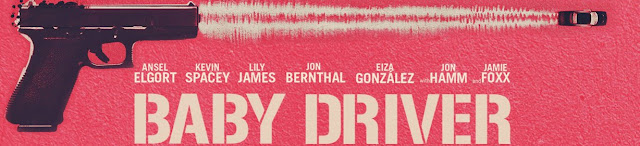 Baby Driver 2017 Film Banner