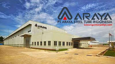 Lowongan Kerja PT Araya Steel Tube Indonesia (ASTI)