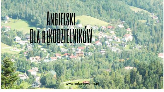 Angielski dla rękodzielnika cz.3