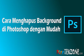 Hapus Background di Photoshop