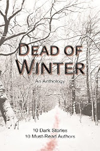 Dead of Winter: An Anthology by Pamela Jeffs