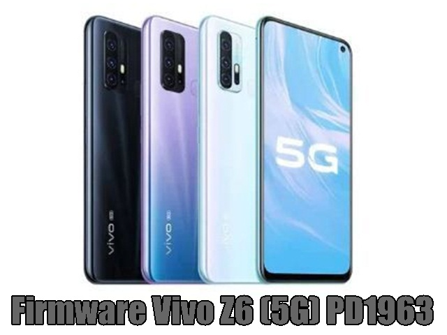 Firmware Vivo Z6 (5G) PD1963 Free Download