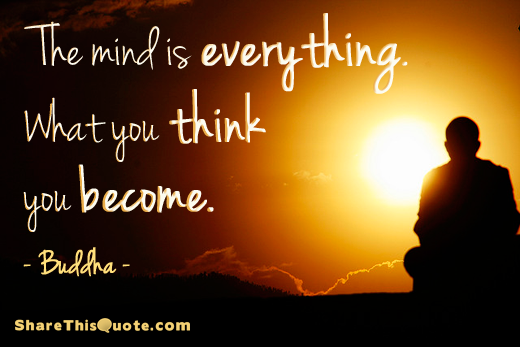 Mind Is Everything Buddha Quotes. QuotesGram