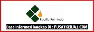 Loker Medan Terbaru SMA SMK D3 S1 Mei 2020 PT Pacific Palmindo Industri