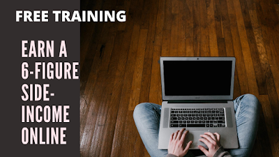 How to Earn a 6-Figure Side-Income Online [FREE TRAINING]
