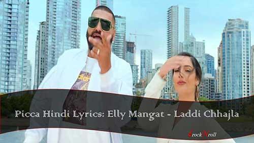 Picca-Hindi-Lyrics-Elly-Mangat-Laddi-Chhajla