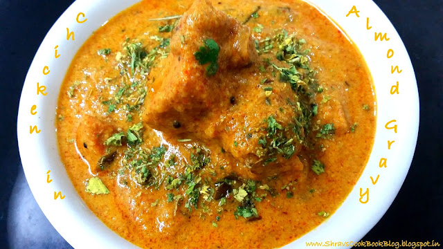 almond chicken gravy recipe - almond boneless chicken recipe