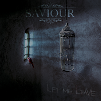 SAVIOUR_LET_ME_LEAVE