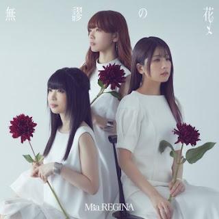 [Single] Mia REGINA – Mubyuu no Hana [MP3/320K/ZIP] | Ending Hensuki