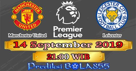Prediksi Bola855 Manchester United vs Leicester 14 September 2019