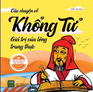 Câu Chuyện Về Khổng Tử - Giá Trị Của Lòng Trung Thực ebook PDF EPUB AWZ3 PRC MOBI