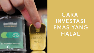 Cara investasi emas yang halal