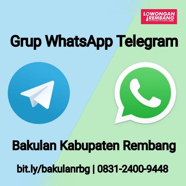 Grup WhatsApp Dan Telegram Bakulan Se Kabupaten Rembang