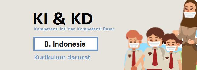 KI KD Bahasa Indonesia SD/MI Kelas 4 Kurikulum Darurat