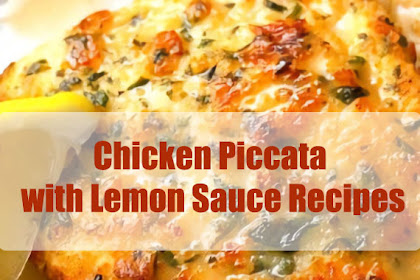 Chicken Piccata with Lemon Sauce Recipes