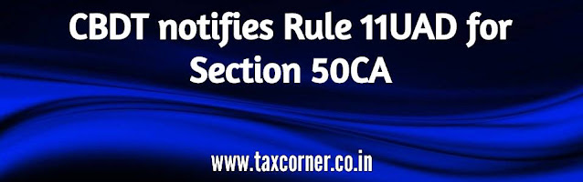 cbdt-notifies-rule-11uad-for-section-50ca