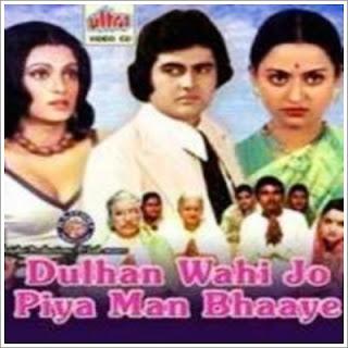 Dulhan Wahi Jo Piya Mann Bhaye (1977)