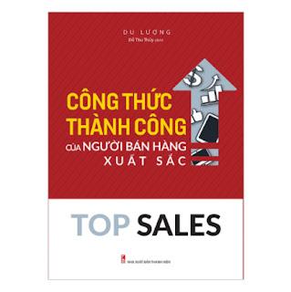 Top Sales - Công Thức Thành Công Của Người Bán Hàng Xuất Sắc ebook PDF EPUB AWZ3 PRC MOBI