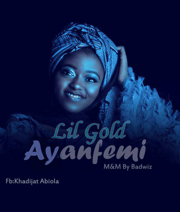 New Music:Lil Gold_Ayanfemi